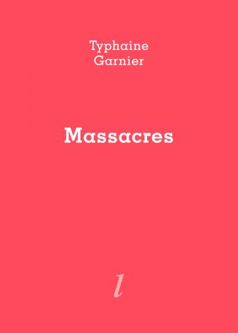 """Lecture d'extraits de """"Massacres"""" par Typhaine Garnier"""