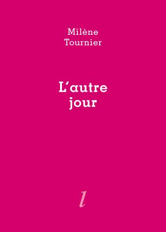 L'Autre jour de Milène Tournier dans Lire/Magazine littéraire de mai 2021