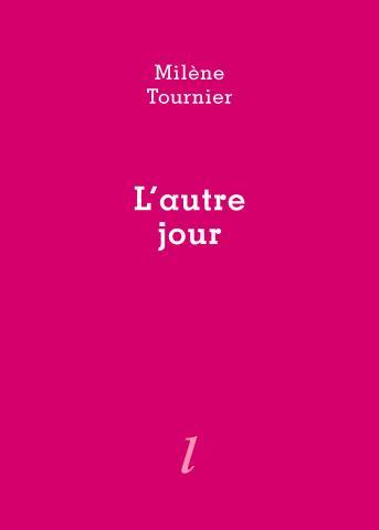 Milène Tournier, L'Autre jour, Éditions Lurlure