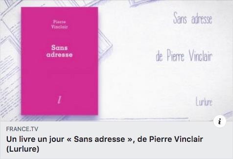Sans adresse de Pierre Vinclair dans Un livre, un jour