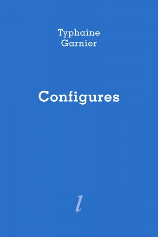 Configures de Typhaine Garnier Éditions Lurlure